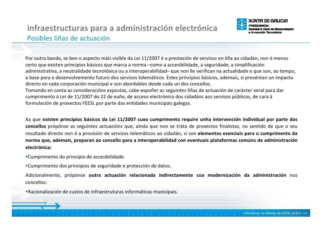 infraestructuras para a administración electrónica Posibles liñas de actuación  Por outra banda, se ben o aspecto máis vis...