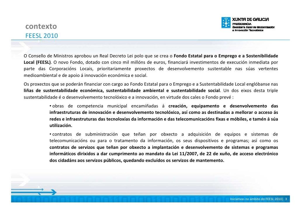 contexto FEESL 2010  O Consello de Ministros aprobou un Real Decreto Lei polo que se crea o Fondo Estatal para o Emprego e...