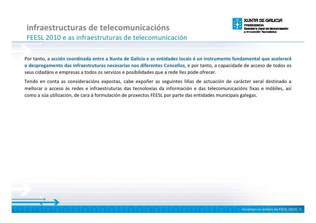 infraestructuras de telecomunicacións FEESL 2010 e as infraestruturas de telecomunicación  Por tanto, a acción coordinada ...
