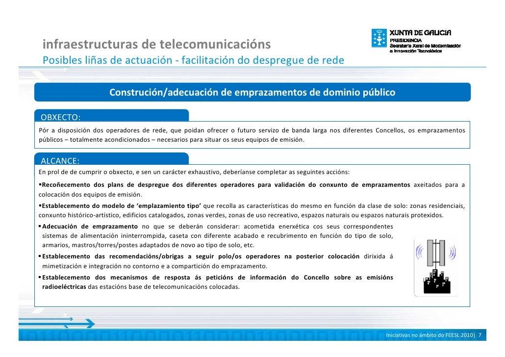 infraestructuras de telecomunicacións  Posibles liñas de actuación - facilitación do despregue de rede                    ...