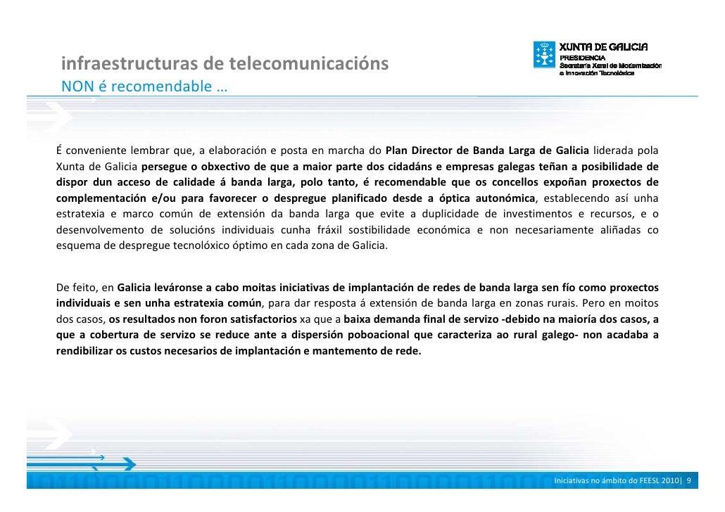 infraestructuras de telecomunicacións NON é recomendable …   É conveniente lembrar que, a elaboración e posta en marcha do...