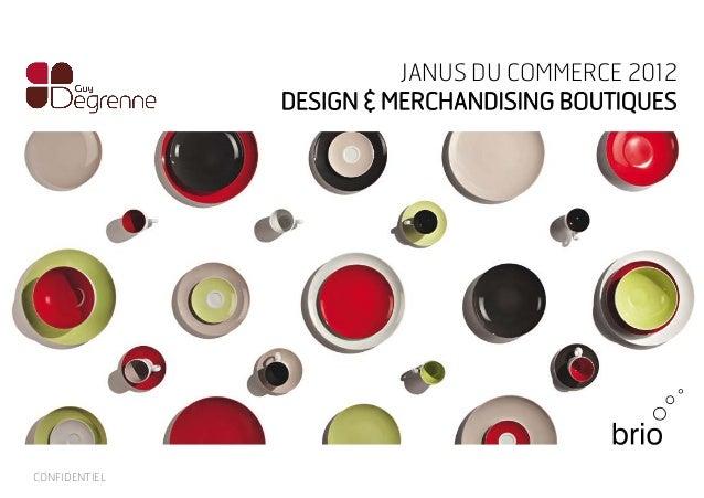 CONFIDENTIEL JANUS DU COMMERCE 2012 DESIGN & MERCHANDISING BOUTIQUES
