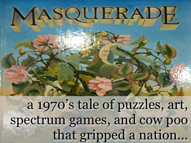 a 1970's tale of puzzles, art, spectrum games, and cow poo        that gripped a nation...