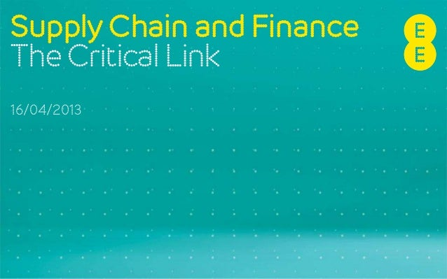 SupplyChain and Finance The Critical Link 16/04/2013