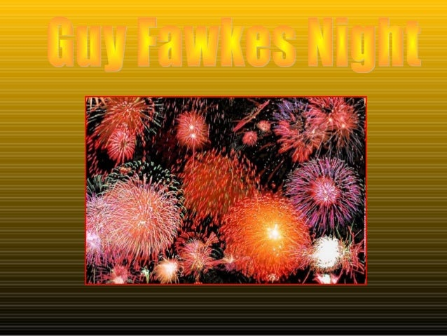 Who Was Guy FaWkes?                                 Guy Fawkes is an English noble                         Catholic. He wa...
