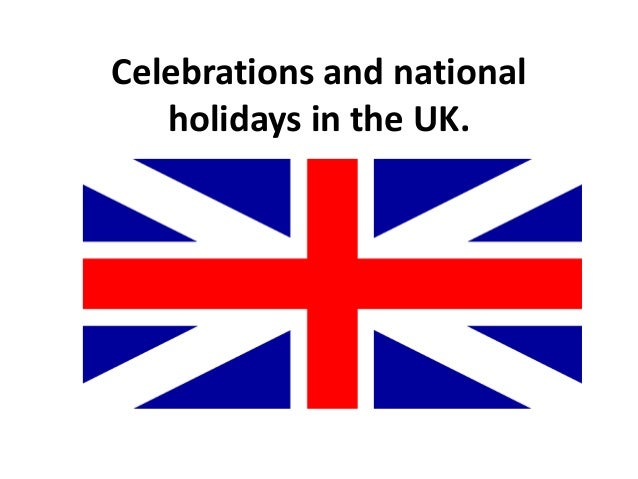Celebrations and national holidays in the UK.