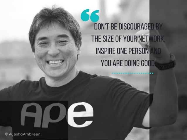 Don't be discouraged by the size of your network, inspire one person and you are doing Good.