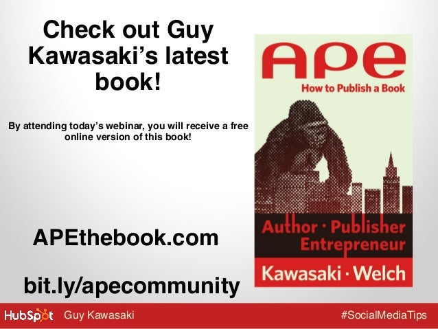 """Check out Guy Kawasaki's latest book!"""" """"  By attending today's webinar, you will receive a free online version of this boo..."""