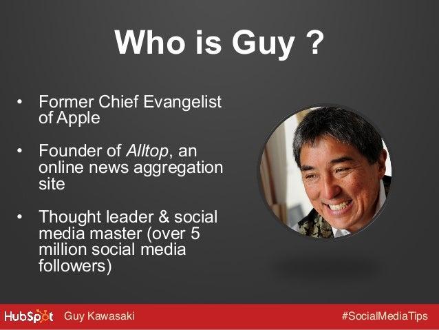 Guy Kawasaki's 10 Tips for Building a Social Media Following Slide 3