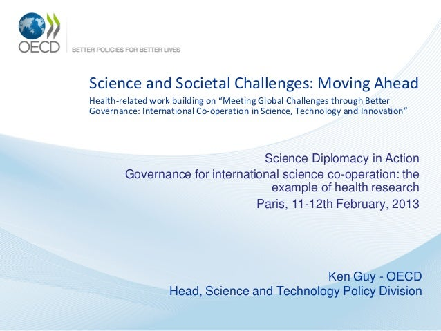 """Science and Societal Challenges: Moving AheadHealth-related work building on """"Meeting Global Challenges through BetterGove..."""