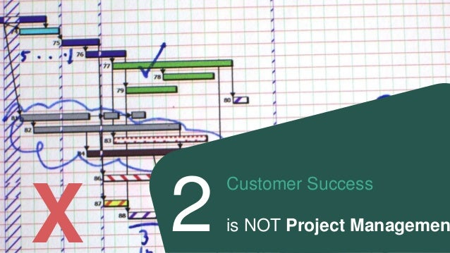 Customer Success is Not Pipeline Management X 3