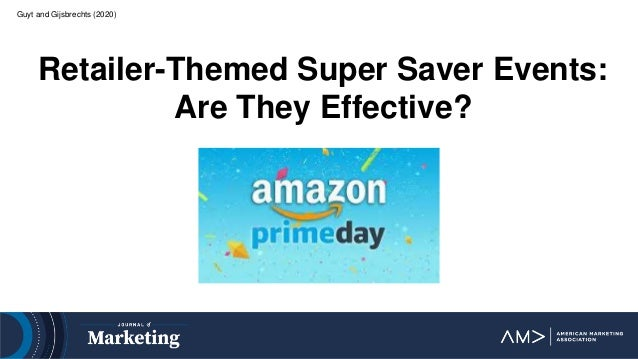 Guyt and Gijsbrechts (2020) Retailer-Themed Super Saver Events: Are They Effective?
