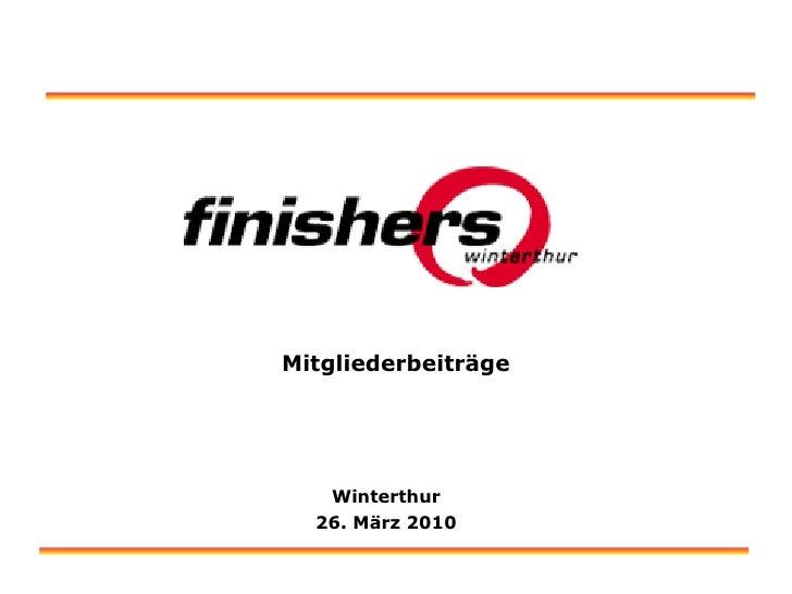 Mitgliederbeiträge Winterthur 26. März 2010