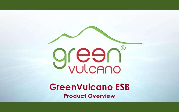 GreenVulcano ESB Product Overview