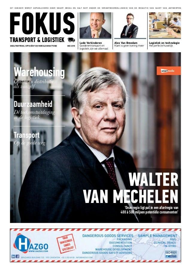 Lode Verkinderen Goederentransport en logistiek zijn we allemaal Alex Van Breedam Klant is geen koning meer Logistiek en t...