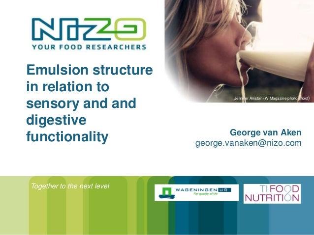 Emulsion structurein relation to                                     Jennifer Aniston (W Magazine photo shoot )sensory and...