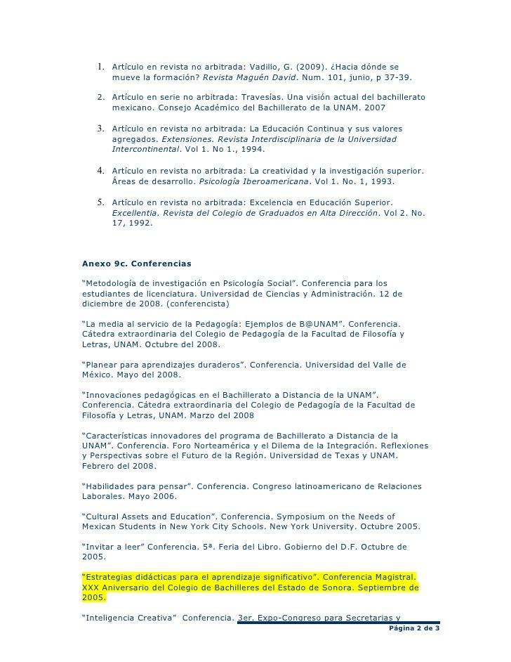 1. Artículo en revista no arbitrada: Vadillo, G. (2009). ¿Hacia dónde se        mueve la formación? Revista Maguén David. ...