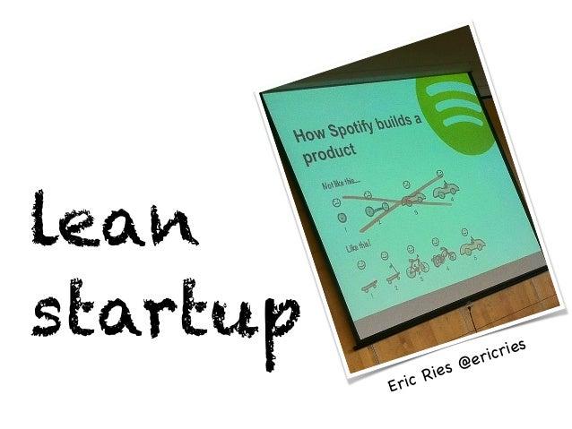 lean startup Eric Ries @ericries