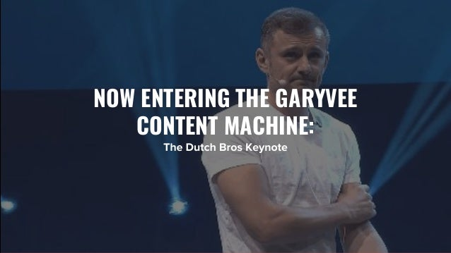 The GaryVee Content Model Slide 32