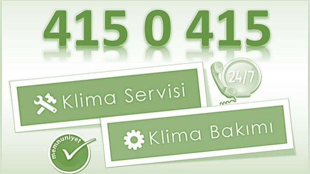 4159415  'X Klimo Servisi at