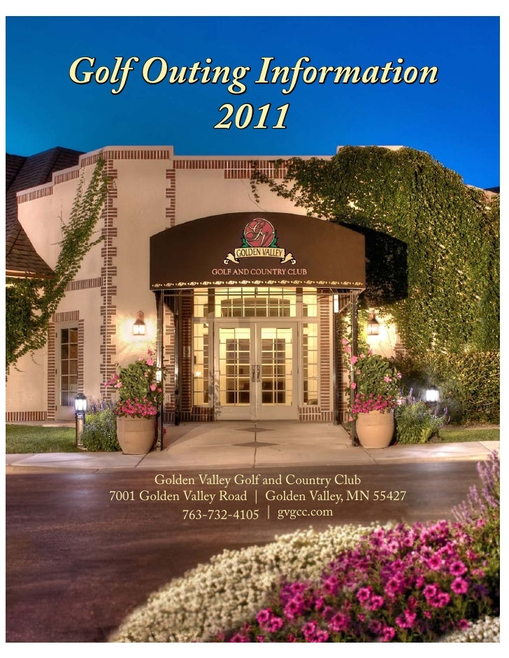 Golf Outing Information          2011              Golden Valley Golf and Country Club   7001 Golden Valley Road | Golden ...