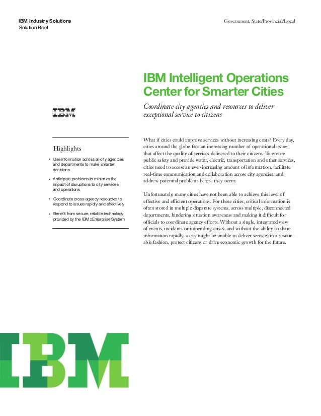 IBM Industry Solutions Solution Brief Government, State/Provincial/Local IBM Intelligent Operations Center for Smarter Cit...