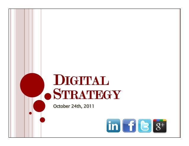 DIGITAL STRATEGY October 24th, 2011
