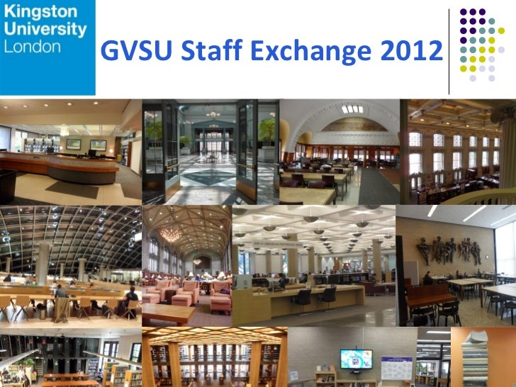 GVSU Staff Exchange 2012