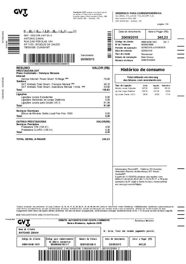 Data de Vencimento Valor a Pagar (R$) 20/09/2015 245,23 RESUMO VALOR (R$) PRESTADORA GVT Plano Contratado / Serviços Mensa...