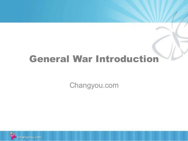 General War IntroductionChangyou.com