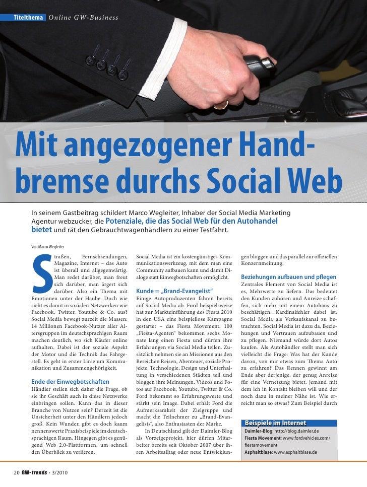 Mit angezogener Handbremse durchs Social Web