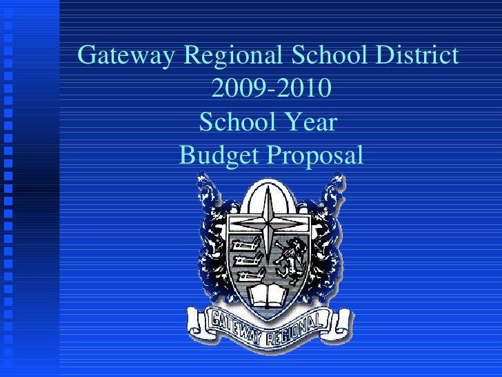 Gateway Regional School District  2009-2010 School Year  Budget Proposal