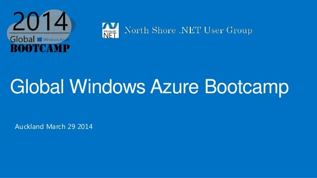 Global Windows Azure Bootcamp Auckland March 29 2014