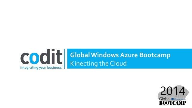 GlobalWindows Azure Bootcamp Kinecting the Cloud