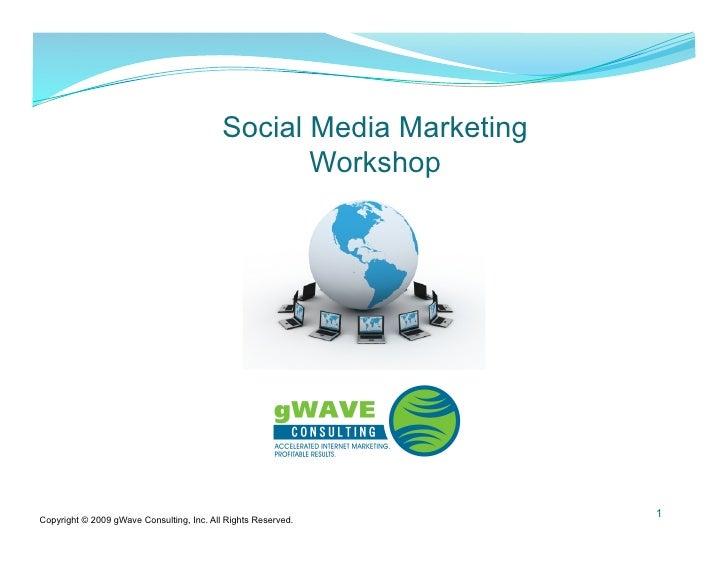 Social Media Marketing                                                   Workshop                                         ...