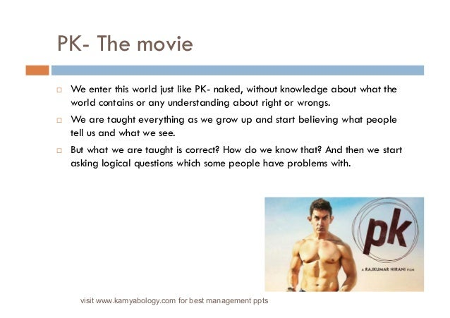 Excellent Life Lessons from the Movie PK Slide 2