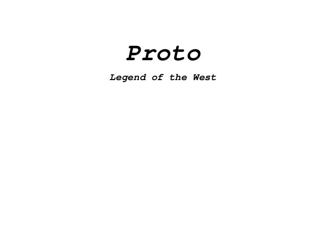 Proto Legend of the West
