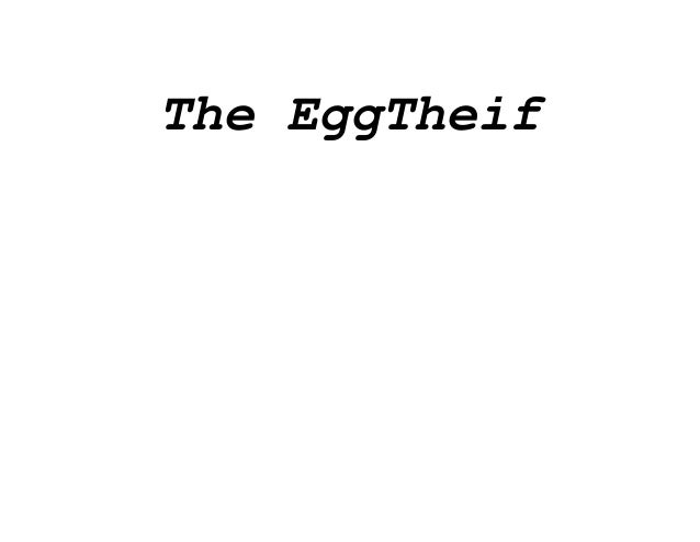 The EggTheif