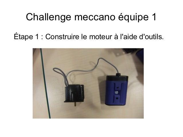 Challenge meccano équipe 1 Étape 1: Construire le moteur à l'aide d'outils.