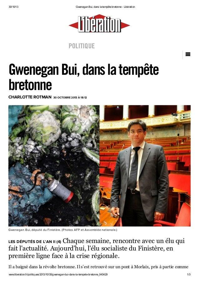 "30/10/13  Gwenegan Bui, dans la tempête bretonne - Libération  POLITIQUE  CHARLOTTE ROTMAN  ""  Gwenegan Bui, dans la tempê..."