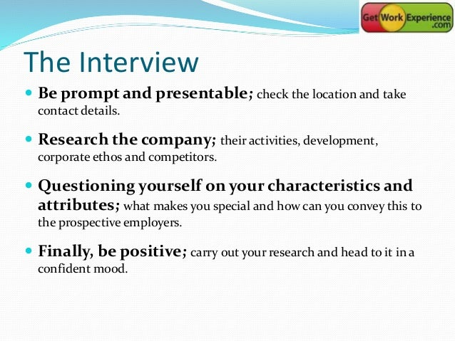 how to carry out yourself in an interview