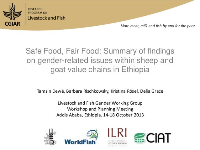 Safe Food, Fair Food: Summary of findings on gender-related issues within sheep and goat value chains in Ethiopia Tamsin D...