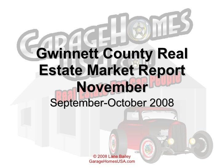 Gwinnett County Real Estate Market Report November September-October 2008