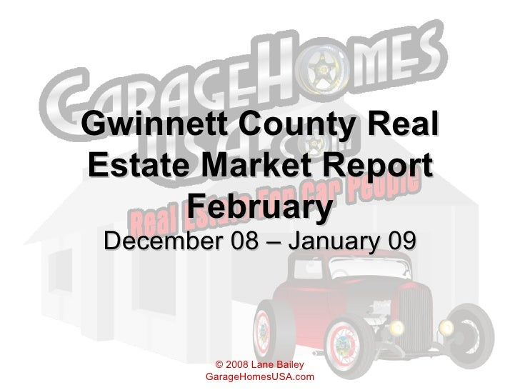 Gwinnett County Real Estate Market Report February December 08 – January 09