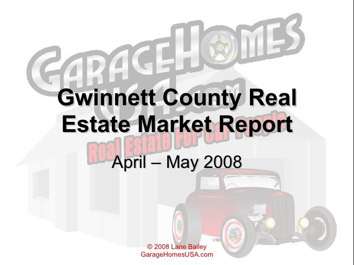 Gwinnett County Real Estate Market Report April – May 2008