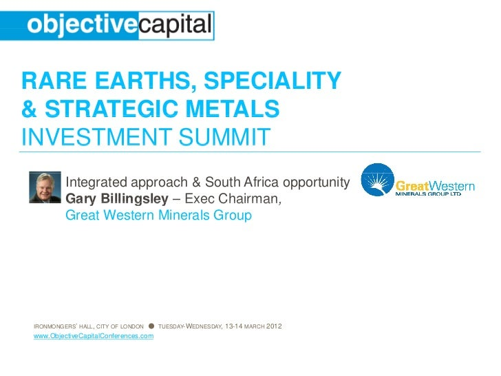 RARE EARTHS, SPECIALITY& STRATEGIC METALSINVESTMENT SUMMIT         Integrated approach & South A                          ...