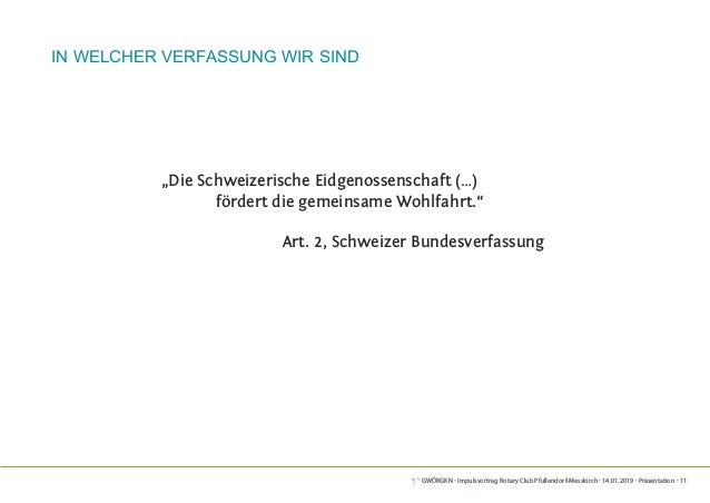 """GWÖRGKN · Impulsvortrag Rotary Club Pfullendorf-Messkirch · 14.01.2019 · Präsentation · 11 """"Die Schweizerische Eidgenossen..."""
