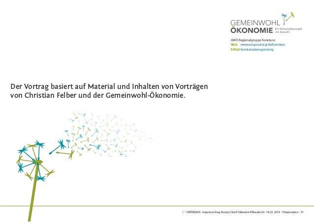 GWÖRGKN · Impulsvortrag Rotary Club Pfullendorf-Messkirch · 14.01.2019 · Präsentation · 31 DeR weG ZUR Gemeinwohl-BilAnZ i...