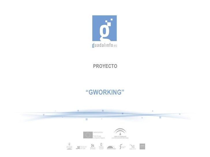 "PROYECTO""GWORKING"""