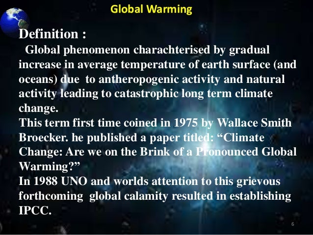 extended definition of global warming Quick facts on arctic sea ice skip to main content national  the loss of sea ice also has the potential to accelerate global warming trends and to change climate.